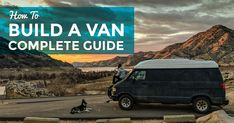 Complete guide on how to build a van. Learn what type of van to live in, what to look for when you buy a camper van. How to build a conversion van. What it's like living in a van. Tips and tricks on what to purchase, how to install electricity and where to find bathrooms and showers.