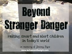 Beyond Stranger Danger: What your kids need to know || Le Chaim (on the right)