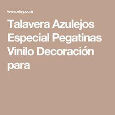 Talavera Azulejos Especial Pegatinas Vinilo Decoración para