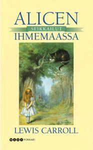 €6.70 Alicen seikkailut ihmemaassa (Pokkari) Lewis Carroll