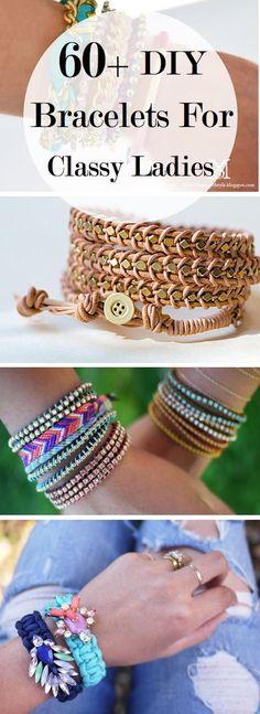 Jewelry Making Ideas: 60+ DIY Bracelets For Classy Ladies...