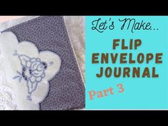 Flip Envelope Journal Tutorial Part 3 - YouTube Envelope, The Creator, Give It To Me, Let It Be, Journal, All Video, Flipping, Etsy Shop, Envelopes