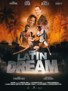 The Latin Dream Full Movie Online 2017