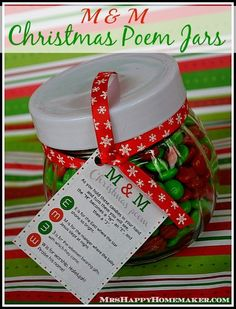 Have you seen the M & M Christmas Poem before? It tells the true story of Christmas & is just super cute too.  Attach it to a jar filled with M & M's, and you've got a wonderful holiday gift for almost anyone!