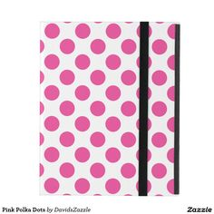 Pink Polka Dots Tablet Folio Available on many products! Hit the 'available on' tab near the product description to see them all! Thanks for looking!  @zazzle #art #polka #dots #shop #iphone #case #phone #electronic #accessory #accessories #fashion #style #women #men #shopping #buy #sale #gift #idea #samsung #galaxy #apple #mac #ipad #tablet #computer #lifestyle #fun #sweet #cool #neat #modern #chic #laptop #sleeve #ipad #pink #white