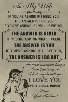 - To My Husband - Warrior Poster Love My Wife Quotes, Father Son Quotes, Soulmate Love Quotes, I Love My Wife, Dad Quotes, Daughter Quotes, Wisdom Quotes, Best Quotes, Life Quotes