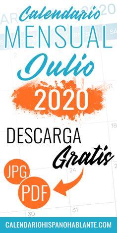 Calendario mensual del mes de Julio del 2020 para descargar gratis en formato PDG y JPG. #calendariomensual #julio #calendario #2020 Jpg, Calm, Month Of August, Monthly Planner, Monthly Calendars