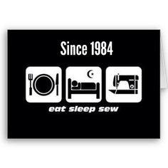EAT SLEEP SEW