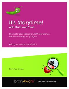 Lot's of libraries are hosting STEM storytimes. LibraryAware has created this flyer template to make it easy for you to get the word out. Just add your content and go. Fun and easy.