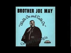 """Walk With Me Lord"" (1962) Brother Joe May - YouTube"