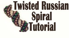 Video:  Twisted Russian Sprial  #Seed #Bead #Tutorials