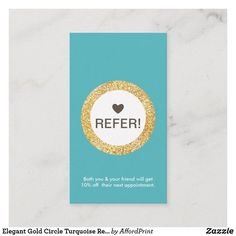 Shop Elegant Gold Circle Turquoise Referral Vertical Business Card created by AffordPrint. Vertical Business Cards, Business Card Size, Referral Cards, Turquoise Background, Paper Texture, Wedding Planner, Stationery, Things To Come, Gold Glitter
