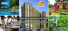 #MGIMaple, offers various world class #amenities for the #leisure and #comfort of the #residents.  #MGIGroup  http://goo.gl/tGvygF