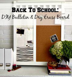 Back To School: DIY Bulletin & Dry Erase Board |