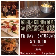 """Ladies!! Grab your girlfriends and head over to Bokx 109 for an unbelievable """"Girls night out"""" package.  Groups of 4 or more start at $100.00"""