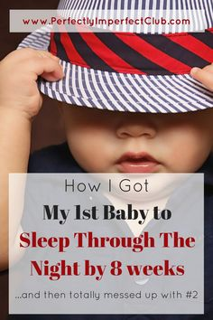I got my first baby to sleep through the night by 8 weeks, but mothered totally differently for #2 and paid the price. What I did wrong, and how I fixed it.