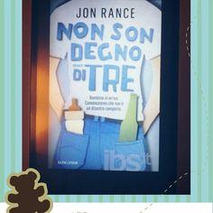 """Nuova #recensionelibro sul mio #blog  """" Jon Rance - Non son degno di Tre """"   #books #book  #libri #ioamoilibri  #bookreview #booksoftheday #reading #library #readinglist #libri #ioamoilibri #booksmylove #instabook #jonrance"""