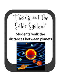 Pacing the Solar System- Planet Walk Distances Astronomy I