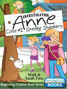 """This is the second book in the """"Investigator Anne series,"""" a great beginning chapter book for 6-8 year olds."""