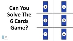 Can You Solve The 6 Cards Game? Maths Puzzles, Mathematics, Mindfulness, Canning, Games, Math, Plays, Math Puzzles Brain Teasers, Gaming
