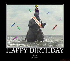 Happy birthday from Godzilla Silly Happy Birthday, Funny Happy Birthday Images, Funny Birthday, 7th Birthday, Male Birthday, Dinosaur Birthday, Birthday Cake, Godzilla Party, Godzilla Birthday Party