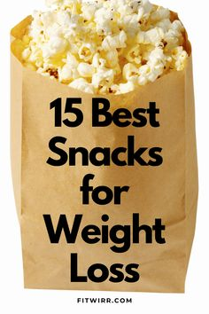 15 best snacks for weight loss. these weight loss friendly weight loss snacks are perfect for anyone looking to be healthier and to slim down. They are filling yet full of delicious foods. Weight Loss Meals, Fast Weight Loss Diet, Easy Weight Loss, Healthy Weight Loss, How To Lose Weight Fast, Snacks For Weight Loss, Losing Weight, Stomach Fat Burning Foods, Best Fat Burning Foods