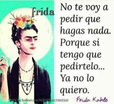 Words Quotes, Me Quotes, Sayings, Qoutes, The Words, Frida Quotes, Frida And Diego, Quotes En Espanol, Spanish Quotes