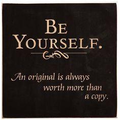 Be Yourself Inspirational Plaque- Made in USA (67 BRL) ❤ liked on Polyvore featuring quotes, words, backgrounds, text, accessories, fillers, phrase and saying