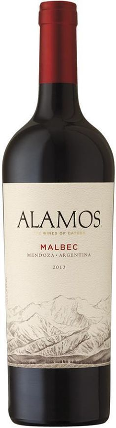 A decent inexpensive Malbec - Alamos Malbec---one of my faves!!!