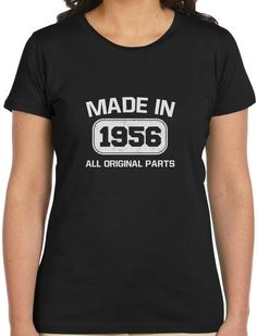 60th Birthday Gift Idea Made in 1956 Women T-Shirt Funny Present Custom Print Casual O-Neck Top Tee 100% Cotton