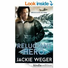The Reluctant Hero - Kindle edition by Jackie Weger. Literature & Fiction Kindle eBooks @ Amazon.com.