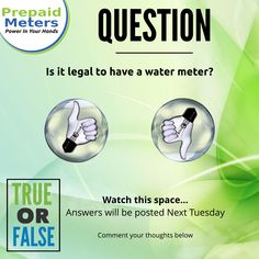 Question 15: Is it legal to have a water meter?