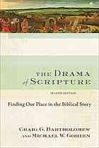 The drama of scripture : finding our place in the biblical story #Bible #Scripture March 2015