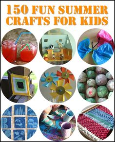 150 Fun Summer Crafts For Kids...http://homestead-and-survival.com/150-fun-summer-crafts-for-kids/