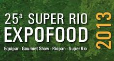 25ª Super Expofood no Riocentro