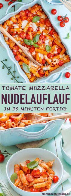 Nudelauflauf Tomate Mozzarella - emmikochteinfach Veggie Recipes Healthy, Yummy Veggie, Lunch Recipes, Vegetarian Recipes, Yummy Food, Vegetarian Ramen, Tomate Mozzarella, Food Inspiration, Love Food