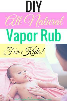 DIY all natural vapor rub for Kids