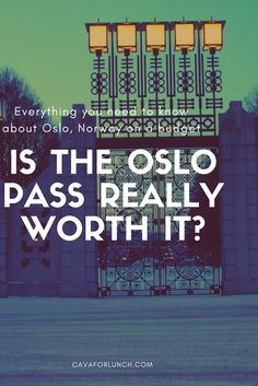oslo on a budget: is the oslo pass really worh it?