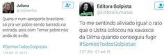 A hashtag #SomosTodosGolpistas chegou ao 1º lugar dos Trending Topics do Twitter…
