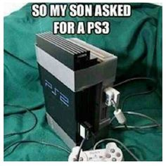 Funny Memes: So My Son Asked For A PS3