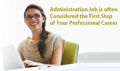 Most of us think that doing an admin job does not pay in the long run and a rewarding career is a distinct possibility but this is a misconception.