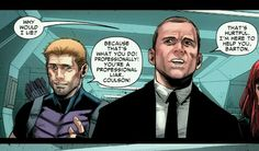 Agent Coulson finds Hawkeye's name-calling a little hurtful.
