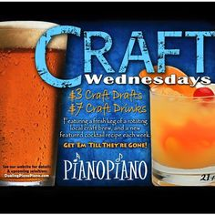 Craft Wednesdays at PianoPiano Dueling Pianos! is a pretty killer deal!