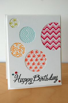 This DIY birthday card is made using the negative space left behind from circle stamps. Any shape will work, and you can use stamps and embossing powder or paper scraps behind the circles.