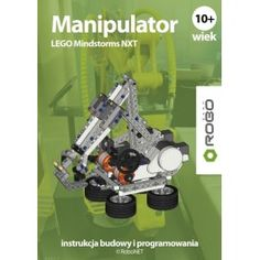 Manipulator LEGO Mindstorms.  Award winning RoboCAMP LEGO NXT building & programming instruction guide.