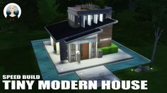 The Sims 4 Speed Build - Tiny Modern House