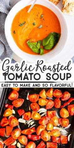 Garlic Roasted Tomato Soup is easy to make with garden-fresh tomatoes. Just roast them in the oven and you'll serve a bowlful of steaming hot and flavorful tomato soup in no time! Fresh Tomato Soup, Roasted Tomato Soup, Fresh Tomato Recipes, Roasted Vegetable Soup, Tomato Garlic Recipe, Vegan Tomato Recipe, Recipes With Tomato Soup, Recipes With Fresh Tomatoes, Garden Tomato Recipes