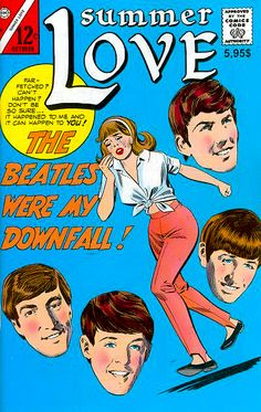 Summer Love --  The Beatles Were My Downfall!
