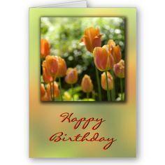 Orange Tulip Flowers Birthday Card $3.35