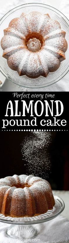 Perfect Every Time - Almond Pound Cake - tender and buttery, this pound cake is always a winner. Great toasted, served plain, with ice cream or added to trifles or as a layer in an ice cream freezer cake. www.savingdessert.com #savingroomfordessert #poundcake #almondpoundcake #cake #dessert